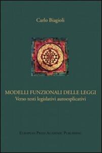 Modelli funzionali delle leggi. Verso testi legislativi autoesplicativi