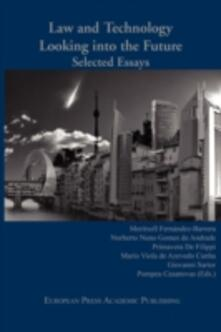Law and Technology. Looking into the Future. Selected Essays - copertina