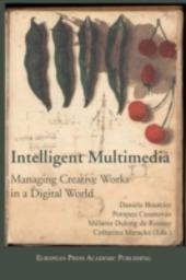 Intelligent Multimedia Managing Creative Works in a Digital World