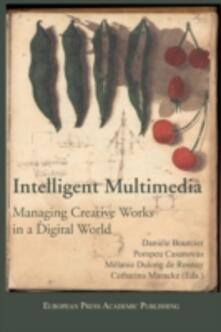 Intelligent Multimedia Managing Creative Works in a Digital World - copertina