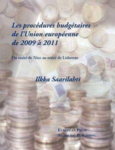 Les procédures budgétaires de l'Union européenne de 2009 à 2011. Du traité de Nice au traité de Lisbonne Tomell. Ediz. francese e inglese