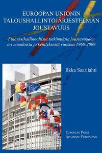 Euroopan unionin taloushallintojärjestelmän joustavuus. Ediz. finlandese e inglese