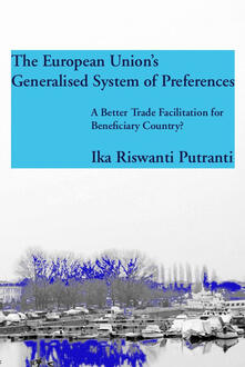 The European Union's generalised system of preferences - Ika Riswanti Putranti - copertina