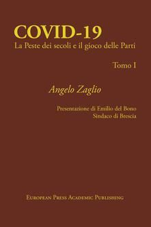 Covid-19. La peste dei secoli e il gioco delle parti - Angelo Zaglio - copertina