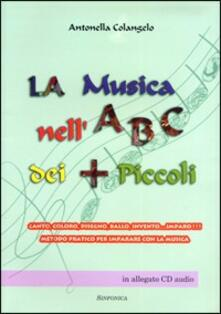 La musica nell'ABC dei più piccoli - Antonella Colangelo - copertina