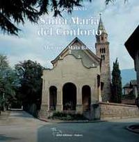 Santa Maria del Conforto, Merano, Maia Bassa - Recla Giorgio - wuz.it