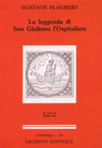 La La leggenda di san Giuliano l'ospitaliere - Flaubert Gustave - wuz.it