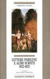 Lettere parigine e altri scritti 1922-1925