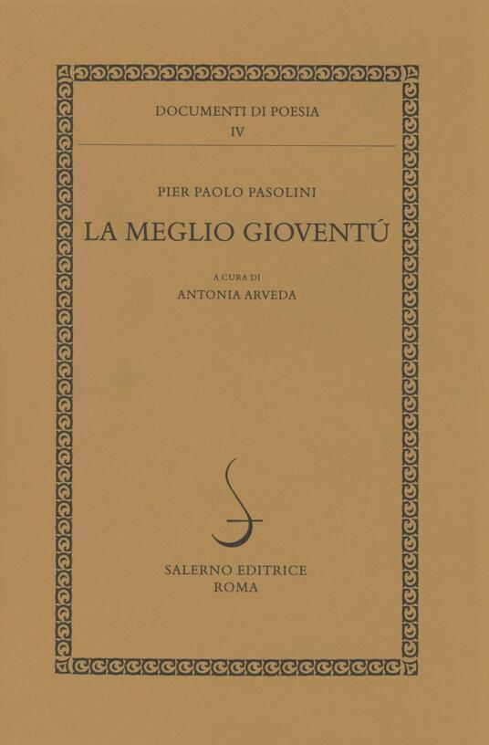 La meglio gioventù - Pier Paolo Pasolini - copertina