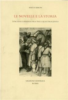 Antondemarirreguera.es Le novelle e la storia. Toscana e Oriente fra Tre e Quattrocento Image