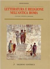 Letteratura e religione nell'antica Roma. Cultura, contesti e credenze