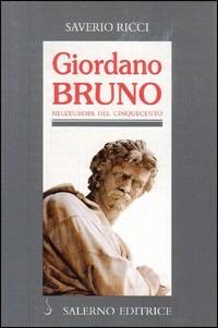 Giordano Bruno nell'Europa del Cinquecento