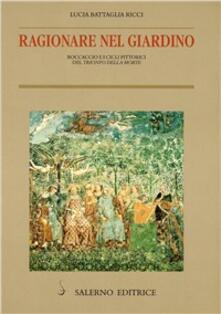 Camfeed.it Ragionare nel giardino. Boccaccio e i cicli pittorici del «Trionfo della morte» Image