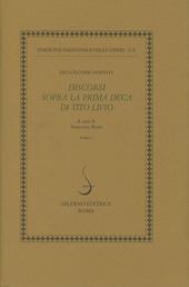 Opere politiche. Vol. 2: Discorsi sopra la prima deca di Tito Livio.