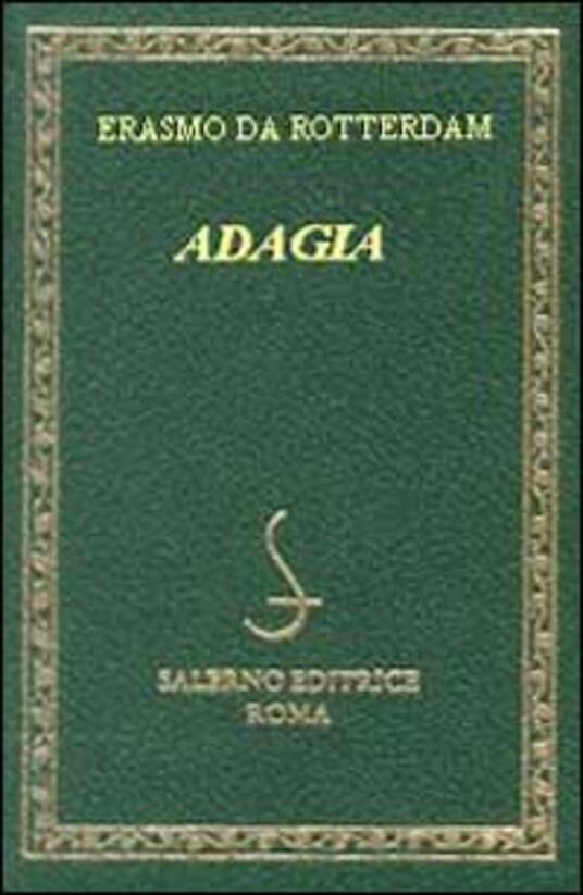 Adagia. Testo latino e italiano - Erasmo da Rotterdam - copertina