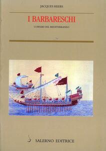 I barbareschi. Corsari del Mediterraneo