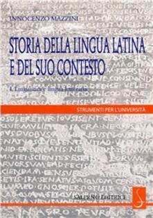 Voluntariadobaleares2014.es Storia della lingua latina e del suo contesto. Linguistica e lingua letteraria. Vol. 1 Image