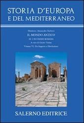 Storia d'Europa e del Mediterraneo. Vol. 3/6: L'ecumene romana. Da Augusto a Diocleziano.