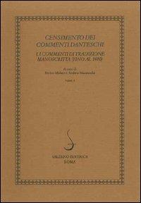 Censimento dei commenti danteschi. I commenti di tradizione manoscritta (fino al 1480). Vol. 1: I commenti di tradizione manoscritta (fino al 1480).