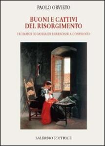 Buoni e cattivi del Risorgimento. I romanzi di Garibaldi e Bresciani a confronto