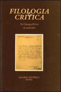 Per Giorgio Fulco in memoriam. Fascicolo speciale di «Filologia e Critica»