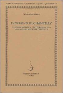 L' Inferno di Chantilly. Cultura artistica e letteraria a Pisa nella prima metà del Trecento