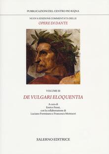 Ipabsantonioabatetrino.it Nuova edizione commentata delle opere di Dante. Vol. 3: De vulgari eloquentia. Image