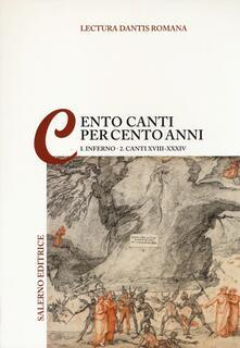Squillogame.it Lectura Dantis romana. Cento canti per cento anni. Vol. 1\2: Inferno. Canti XVIII-XVIV. Image
