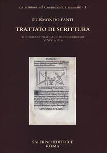Trattato di scrittura. Theorica et pratica de modo scribendi (Venezia, 1514)