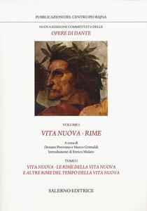 Nuova edizione commentata delle opere di Dante. Vol. 1: Vita nuova-Rime.