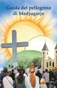 Guida del pellegrino di Medjugorje