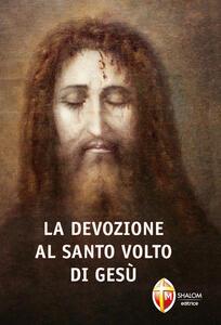 La devozione al santo volto di Gesù