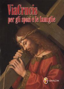 Via Crucis per gli sposi e le famiglie