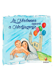 La Madonna appare a Medjugorje