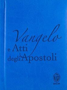Vangelo e Atti degli apostoli. Copertina azzurra.pdf