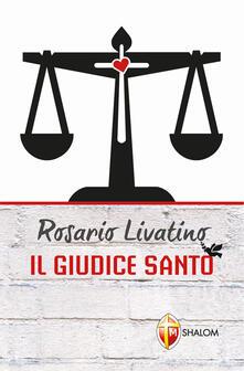 Daddyswing.es Rosario Livatino. Il giudice santo Image
