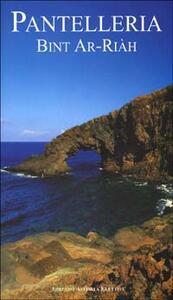Pantelleria. Bint ar-riàh