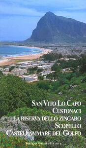 San Vito Lo Capo. Custonaci. La riserva dello Zingoro. Scopello. Castellammare del Golfo