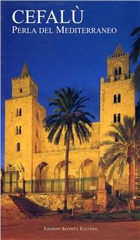 Cefalù. Perla del Mediterraneo