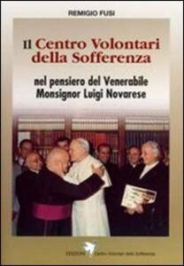 Il Centro Volontari della Sofferenza nel pensiero del venerabile Monsignor Luigi Novarese