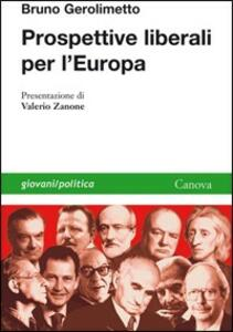 Prospettive liberali per l'Europa