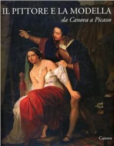 Il pittore e la modella da Canova a Picasso