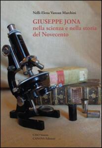 Giuseppe Jona nella scienza e nella storia del Novecento
