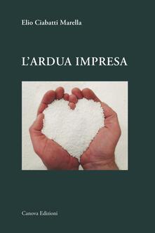 L' ardua impresa - Elio Ciabatti Marella - copertina