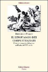 Il linguaggio dei corpi straziati. Potere e semantica del potere nell'Italia del XVI secolo