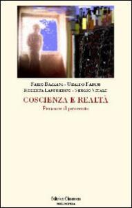 Coscienza e realtà. Pensare il presente