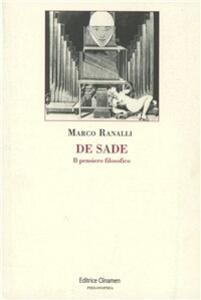 De Sade. Il pensiero filosofico