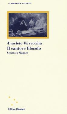 Il cantore filosofo. Scritti su Wagner.pdf