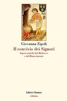 Il convivio dei signori. Sapori antichi dal Medioevo e dal Rinascimento.pdf