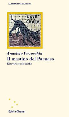 Il mastino del Parnaso. Elzeviri e polemiche.pdf